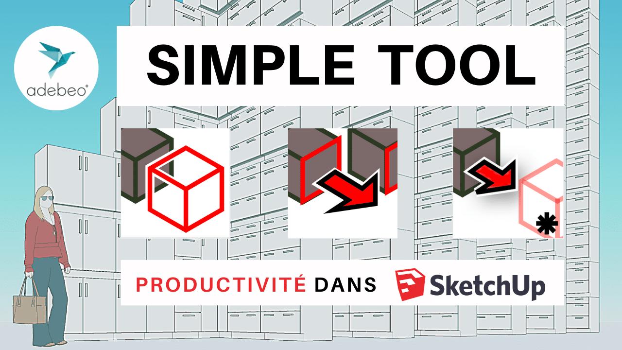 Simple Tool : Tuto